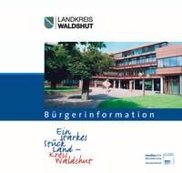 Bürgerinformationsbroschüre Landkreis Waldshut Tiengen