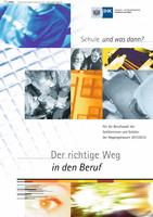 Schule und was dann? - Berufswahl 2011/2012