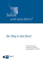 Schule und was dann? - Berufswahl 2010/2011
