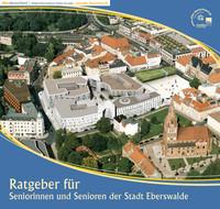 Ratgeber für Seniorinnen und Senioren der Stadt Eberswalde