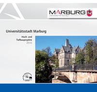 Universitätsstadt Marburg - Hoch- und Tiefbauprojekte 2010