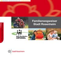 Familienwegweiser der Stadt Rosenheim