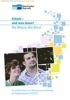 Schule und was dann? - Berufswahl 2010/11
