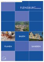 """Ratgeber """"Planen, Bauen und Sanieren"""" in der Stadt Flensburg"""