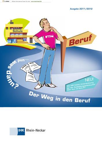Schule und was dann? Der Weg in den Beruf 2011/2012