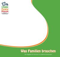 Was Familien brauchen! Der Ratgeber für Familien im Landkreis Schwandorf