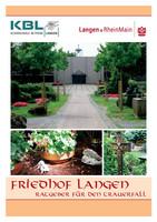 Friedhof Langen - Ratgeber für den Trauerfall