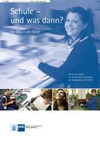 Schule und was dann - 2011/2012