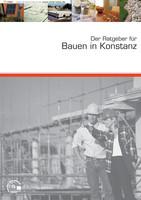 Der Ratgeber für Bauen in Konstanz
