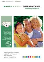Elternratgeber zur Grundschulzeit 2011