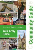 U.S. Army Garrison Ansbach - Community Guide