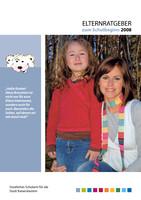 Elternratgeber zum Schulbeginn 2008 und 2008