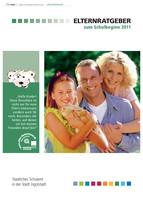 Elternratgeber zum Schulbeginn 2011