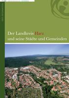 Der Landkreis Harz und seine Städte und Gemeinden