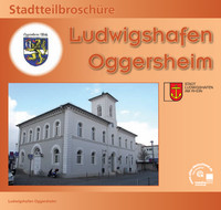 Bürgerinformationsbroschüre der Stadt Ludwigshafen - Oggersheim