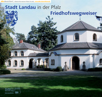 Ratgeber für den Trauerfall der Stadt Landau i. d. Pfalz