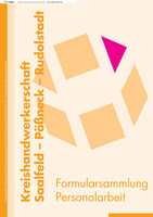 Formular- und Mustersammlung Personalarbeit der KHS Saalfeld-Rudolstadt-Pösneck