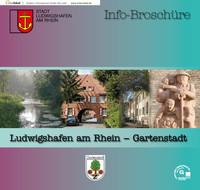 Bürgerinformationsbroschüre der Stadt Ludwigshafen-Gartenstadt