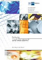 Schule und was dann ? IHK Koblenz Abgangsklassen 2012/2013