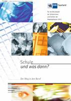 Schule -und was dann?- Berufswahl 2012