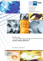 Schule und was dann ? Berufswahl 2011/2012