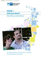 Schule und was dann? - Berufswahl 2011/12