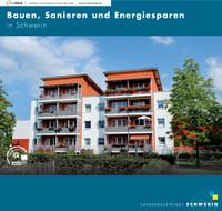 Bauen, Sanieren und Energiesparen in Schwerin