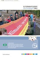 Elternratgeber zum Schulbeginn 2012
