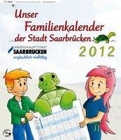 Familienkalender 2012 der Stadt Saarbrücken