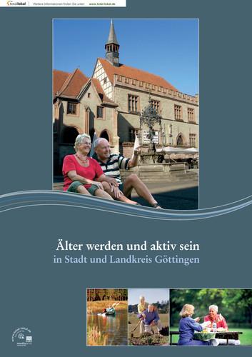 Älter werden und aktiv sein - In Stadt und Landkreis Göttingen