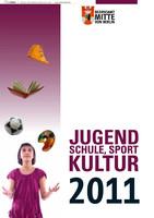 Jugend, Schule, Sport & Kultur - Die Schulbroschüre für Berlin-Mitte