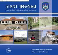 Bauen, Leben und Wohnen; Bürgerinformationen der Stadt Liebenau