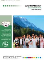 Elternratgeber zum Schulbeginn 2012 und 2013