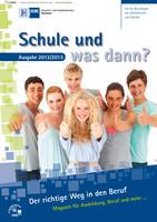 Schule und was dann / Berufswahl 2012/2013