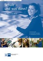 Schule und was dann? - 2012/2013