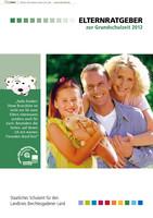 Elternratgeber zur Grundschulzeit 2012