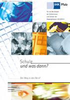 Schule und was dann ? Berufswahl 2012/2013