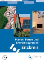 Planen, Bauen und Energie sparen im Enzkreis