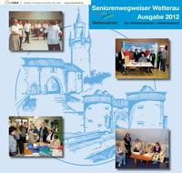 Seniorenwegweiser Wetterau - Ausgabe 2012