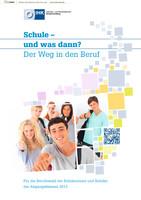Schule und was dann? - Berufswahl 2013