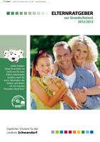 Elternratgeber zur Grundschulzeit 2012/2013