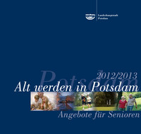 Alt werden in Potsdam - Angebote für Senioren 2012/13