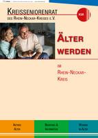 Älter werden im Rhein-Neckar-Kreis