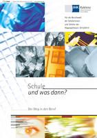 Schule und was dann ? IHK Koblenz Abgangsklassen 2013/2014