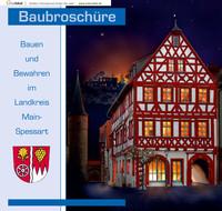 Bauen und Bewahren im Landkreis Main-Spessart