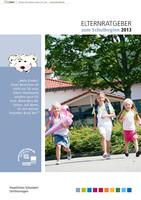 Elternratgeber zum Schulbeginn des Staatlichen Schulamtes Osthüringen 2013