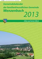 Gemeindekalender 2013 der familienfreundlichen Gemeinde Wenzenbach