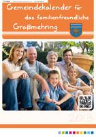 Gemeindekalender 2013 der familienfreundlichen Gemeinde Großmehring