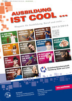 Magazin für Ausbildung, Beruf und mehr ... 2013/2014