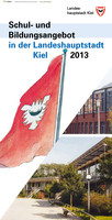 Schul- und Bildungsangebot in der Landeshauptstadt Kiel 2013